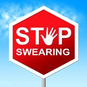 Swearing Stop Shows Ill Mannered And Caution