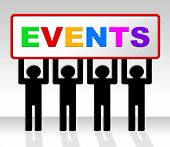Events Event Indicates Function Happenings And Affairs