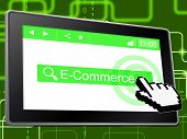 E Commerce Means World Wide Web And Shopping