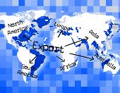 Worldwide Export Means Trading Exporting And Exported