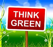 Think Green Shows Earth Day And About