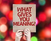 What Gives You Meaning? card with colorful background with defocused lights