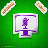 No Microphone Icon Sign. Symbol Chic Colored Sticky Label On Green Background. Vector