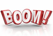 picture of explosion  - Boom word in 3d letters to illustrate explosive growth in sales - JPG