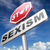 stop sexism no gender discrimination and prejudice or stereotyping