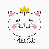 Cute Cat With Crown And Lettering Meow. Kitty Face Print For Child Clothes, T-shirt And Design Card, poster