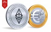 Ethereum. Euro Coin. 3d Isometric Physical Coins. Digital Currency. Cryptocurrency. Golden And Silve poster
