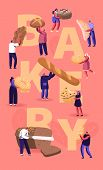 People Eating And Cooking Bakery Concept. Tiny Characters Presenting Homemade Bread And Wide Choice  poster