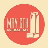 World Asthma Day concept with illustration of inhaler and stylish text 6th May on orange and yellow