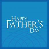 a blue background with text for father's day