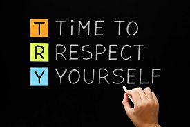 stock photo of respect  - Hand writing Time to Respect Yourself with white chalk on blackboard - JPG