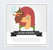 Muscular Pirate, Bearded Filibuster Smoking Pipe, Scary Pirates Flat Vector Ilustration, Element For poster