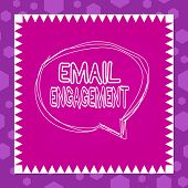 Writing Note Showing Email Engagement. Business Photo Showcasing Measure How Subscribers Engage In T poster