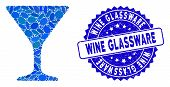 Mosaic Wine Glass Icon And Rubber Stamp Watermark With Wine Glassware Phrase. Mosaic Vector Is Compo poster