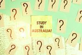Text Sign Showing Study In Australia. Conceptual Photo Going Into Foreign Country Order Complete You poster