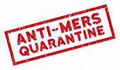 Anti-mers Quarantine Rectangular Framed Seal. Red Vector Rectangle Scratched Seal Stamp With Anti-me poster