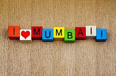 I Love Mumbai, India - Sign Series For Travel Locations And Cities