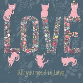 Lovely vector card with text made of flowers and cute funny cats