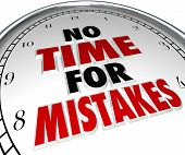 No Time for Mistakes Clock Perfection Prevent Errors