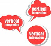 Vertical Integration. Set Of Stickers, Labels, Tags. Business Banners, Template For Infographics