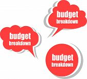 Budget Breakdown. Set Of Stickers, Labels, Tags. Business Banners