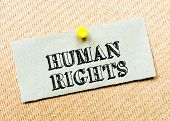 picture of human rights  - Recycled paper note pinned on cork board - JPG
