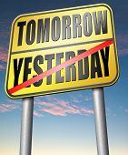 foto of past future  - yesterday tomorrow living in the past or in the future road sign arrow  - JPG