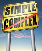 Постер, плакат: simple or complex simplicity and simplifying easy versus complicated or difficult road sign arrow