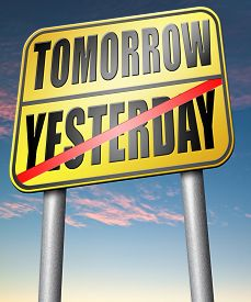 picture of past future  - yesterday tomorrow living in the past or in the future road sign arrow  - JPG
