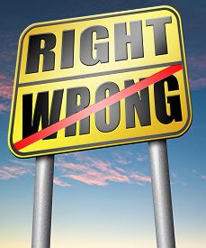 picture of moral  - right wrong answer decision morally good or bad moral dilemma or quiz and exam results choose your way  - JPG