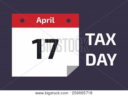 Irs Tax Calendar 2020.2019 2020 Tax Day Reminder Calendar Tax Day On April 17 Vector Illustration Of Deadline For Feder Poster