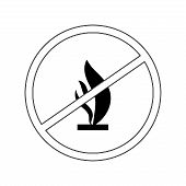 Do Not Kindle Fire. Black Sign Forewarn Of Danger. Symbol Danger Open Flame. Warning Restricted Igni poster