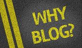 Why Blog? written on the road