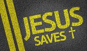 picture of evangelism  - Jesus Saves written on the road - JPG