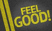 Feel Good written on the road