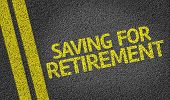 Saving For Retirement written on the road