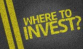Where to Invest? written on the road