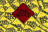 Final Notice written on multiple road sign