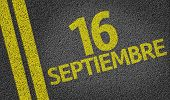 16 Septiembre (In Spanish: 16 September) written on the road