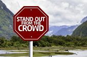 Stand Out From the Crowd red sign with a landscape background