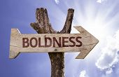 Boldness sign with a beautiful day on background