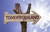 Tomorrowland wooden sign on a beautiful day