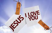 Jesus I Love You on Paper Note on sky background