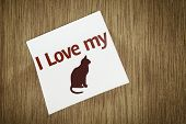 I Love My Cat on Paper Note on texture background