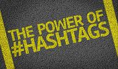 foto of hashtag  - The Power Of Hashtags written on the road - JPG
