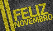 Happy November (In Portuguese) written on the road