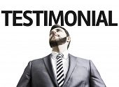 Business man with the text Testimonial in a concept image
