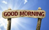 Good Morning wooden sign on a beautiful day
