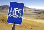 Life is Full of Possibilities sign with a desert background