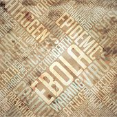 Ebola - Grunge Beige Word Collage.